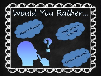 Would You Rather? Brain Break, Journal and Writing Prompts