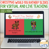 Would You Rather? Christmas themed slides for virtual and