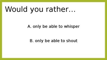 Would You Rather? Classroom Discussion / Icebreaker Game