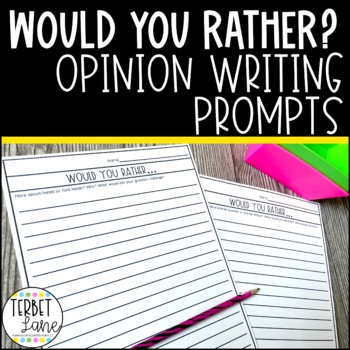 Would You Rather? Creative Writing Prompts