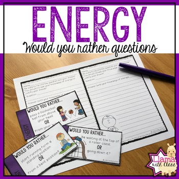 Would You Rather? Energy Questions