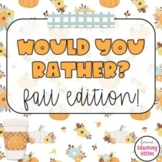 Would You Rather | Fall Edition | Interactive Digital Game