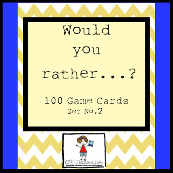 Would You Rather...? Game Cards, Set of 100--Set No.2