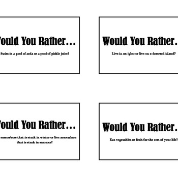 Would You Rather? Game Question Cards