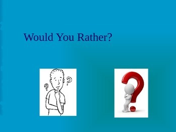 Would You Rather? Get to Know You Game
