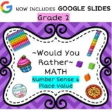 Would You Rather - Grade 2 - Number Sense & Place Value MATH Talks & Centers