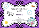 Would You Rather - Grade 2 - Time to the Quarter Hour - Math Talks