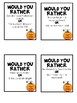 Would You Rather? (Halloween Cards)