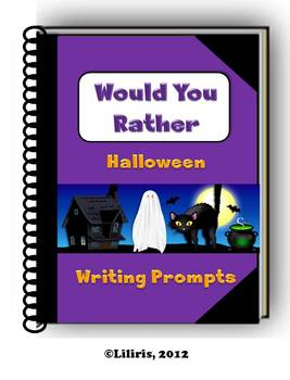Would You Rather - Halloween Writing Prompts - Journal Pages and Cut-Outs