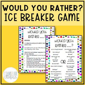 Would You Rather? Ice Breaker Game