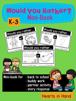 Would You Rather? Mini-Book K-3