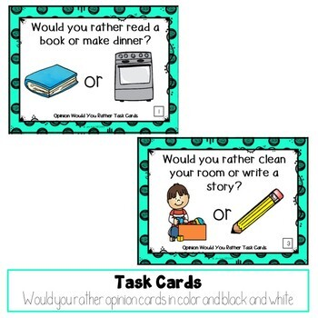 Would You Rather Opinion Task Cards
