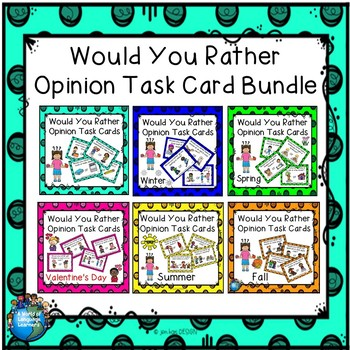 Would You Rather Opinion Task Cards Bundle Print and Digital Distance Learning