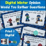 Would You Rather Opinion Task Cards Winter