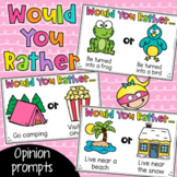 Would You Rather Opinion Writing Prompts - Paper and Digital