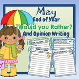 Would You Rather Opinion Writing May