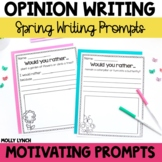Would You Rather Opinion Writing {Spring Edition}