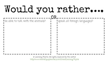 Would You Rather - Opinions Writing Practice