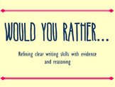 Would You Rather - Practicing Writing Skills