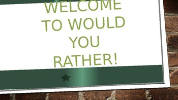 Would You Rather Prompts