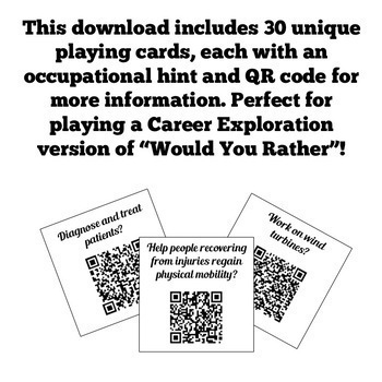 Would You Rather...QR Code Career Exploration Game