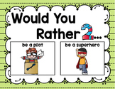 Would You Rather: Question, Answer, & Justify 2nd Edition