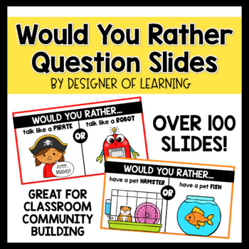 Would You Rather Questions 50+ Slides Perfect Year-Round