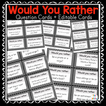 Would You Rather Questions Cards + Editable PDF