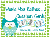 Would You Rather Questions: Morning Meeting, Class Discussion, Writing Prompts