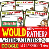 Would You Rather Questions for SEPTEMBER Google Classroom Activities
