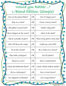 Would You Rather? S, R, and L blends