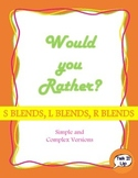 #Oct17SLPMustHaveWould You Rather? S, R, and L blends