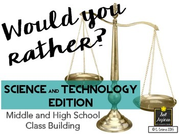 Would You Rather? Science Edition (Game for Middle and High School)