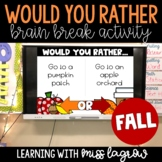 Would You Rather Slides Brain Break Activity - Fall / Autumn