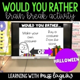 Would You Rather Slides Brain Break Activity - Halloween