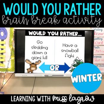 Would You Rather Slides Brain Break Activity - Winter