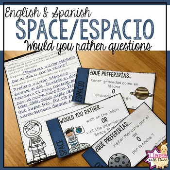 Would You Rather? Space Questions: Bilingual Edition