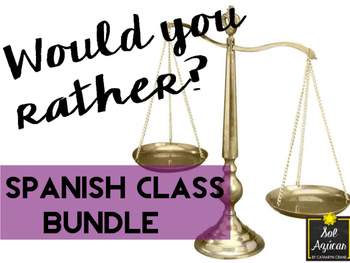 Would You Rather? Spanish BUNDLE