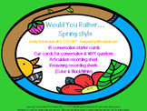 Would You Rather: Spring Style