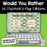 Would You Rather St. Patrick's Day Edition