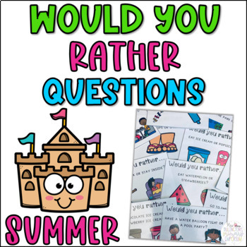 Summer Would You Rather Questions