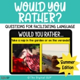 Would You Rather? {Summer Edition} | Teletherapy | Distanc