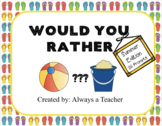 Would You Rather: Summer Edition