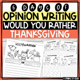 5 Days of Opinion Writing - Would You Rather, THANKSGIVING