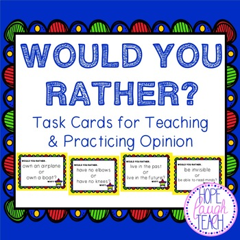 Would You Rather Task Cards
