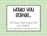 Would You Rather... Task Cards