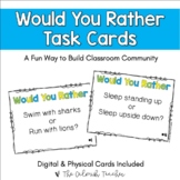 Would You Rather Task Cards (Distance Learning Version Incl.)