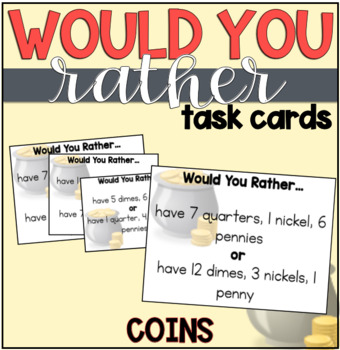Would You Rather Task Cards: Money
