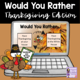Would You Rather Thanksgiving Edition