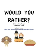 Would You Rather: Thanksgiving Theme